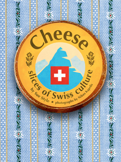Sue Style's book on Swiss farmhouse cheeses