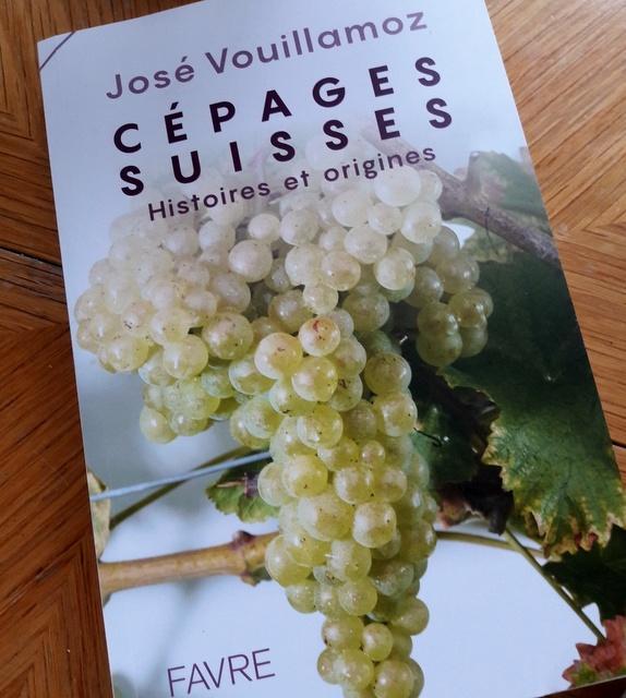 Cépages Suisses, Histoires et Origines: A New Book from Dr JoséVouillamoz